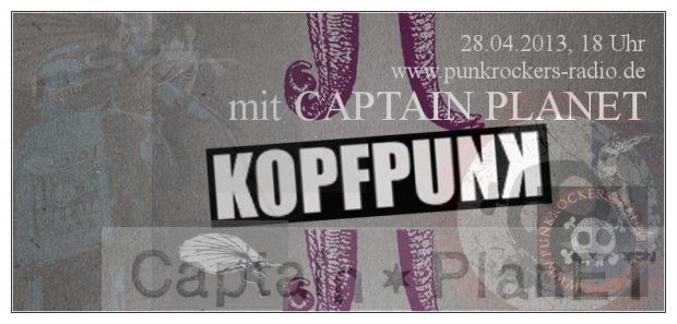 KOPFPUNK 042 2013-04-28 mit CAPTAIN PLANET