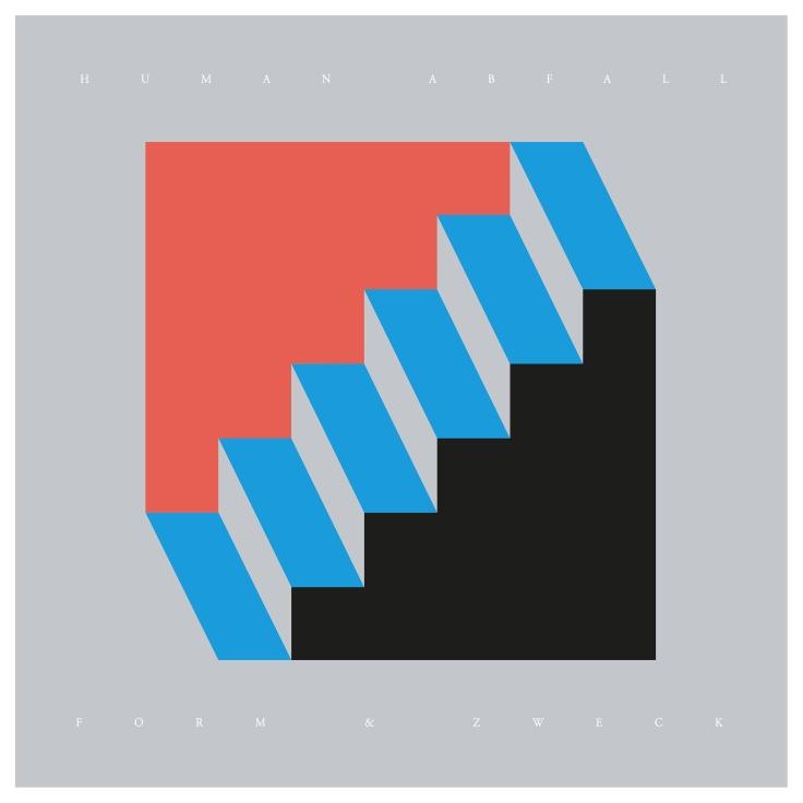 2016-06-06 HUMAN ABFALL - Form Und Zweck (LP)